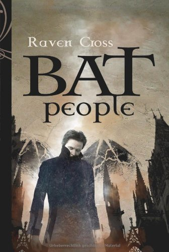 Cross, Raven - BAT People