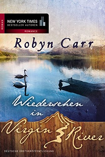 Carr, Robyn - Wiedersehen in Virgin River (Virgin River 2)