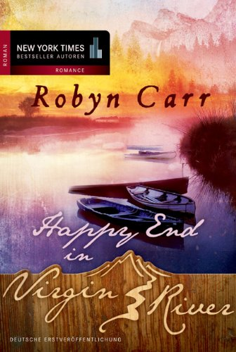 Carr, Robyn - Happy End in Virgin River (Virgin River 3)