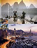 Asien: Traumstraen Asiens