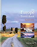 Europa: The Europe Travel Book: Die faszinierendsten Reiseziele Europas