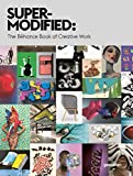 Super-modified: the Béhance Book of Creative Work-visual