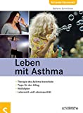 Asthma: Leben mit Asthma