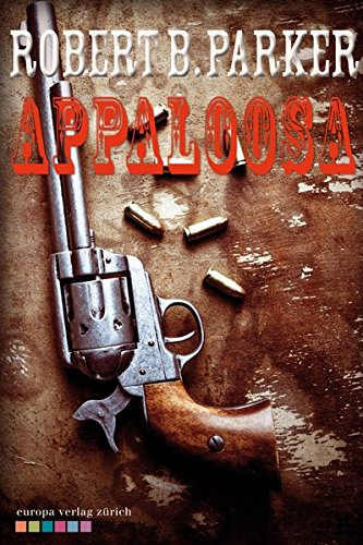 Robert B. Parker - Appaloosa (Cole & Hitch 1)
