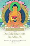 Meditation: Das Meditationshandbuch.