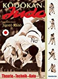Judo: Kodokan Judo