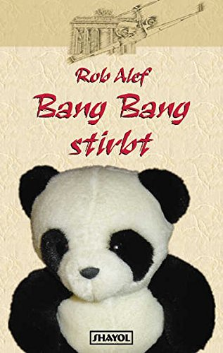 Alef, Rob - Bang Bang stirbt