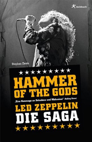 Stephen Davis - Hammer of the Gods. Led Zeppelin - Die Saga