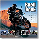 Fahrzeugtuning: Buell Book: History, Umbauten, Racing, Tuning