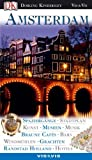 Niederlande: Vis a Vis, Amsterdam: Spaziergnge, Stadtplan, Kunst, Museen, Musik, Braune Cafs, Bars, Windmhlen, Grachten, Randstadt Holland, Hotels