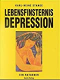Depression: Lebensfinsternis Depression