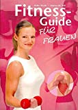 » Fitness-Guide f�r Frauen f�r 14.95� bei AMAZON.de