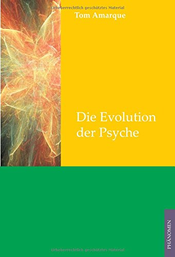 Amarque, Tom - White Series: Die Evolution der Psyche