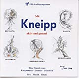 Kneipp-Kur: Mit Kneipp aktiv und gesund (CD)