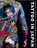 Tattoo: Tattoo in Japan: Traditional and Modern Styles