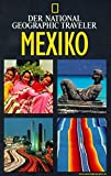 Mexiko: National Geographic Traveler - Mexiko