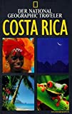 Costa Rica: National Geographic Traveler - Costa Rica