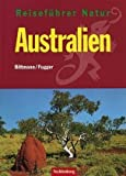 Australien: Australien. Reisefhrer Natur