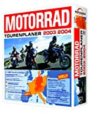 Motorradreisen: Motorrad Tourenplaner 2003/2004 (CD-ROM)