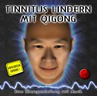 Tinnitus: Tinnitus lindern mit Qigong : bungsanleitung auf CD