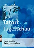 Tatort Tagesschau
