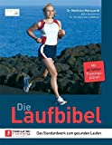 Laufen: Die Laufbibel: Das Standardwerk zum gesunden Laufen