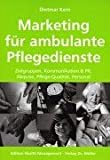 Pflegedienste: Marketing f�r ambulante Pflegedienste