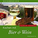 Bier: Kochen mit Bier &amp; Wein: Neue Bamberger Kche