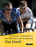 Straenradrennen: Jan Ullrich &amp; Lance Armstrong. Das Duell