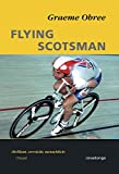 Stra�enradrennen: Flying Scotsman