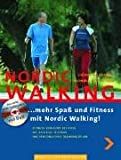 Nordic-Walking: Mehr Spa� und Fitness mit Nordic Walking