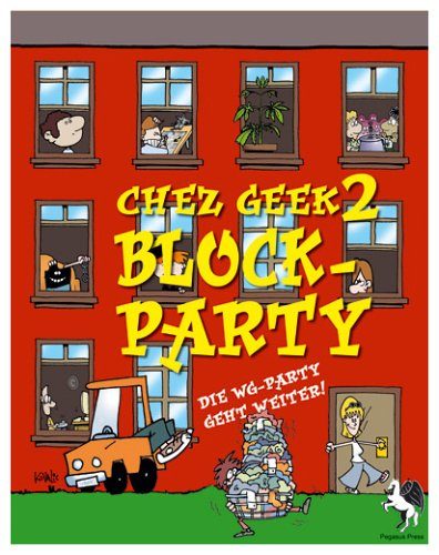 Darbro, Jon / Dawson, Alain H. - Chez Geek 2 - Block Party