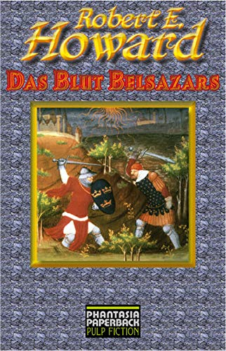 Howard, Robert E. - Blut Belsazars, Das