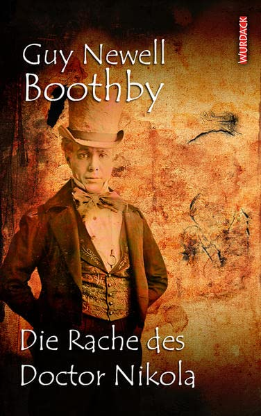 Boothby, Guy Nevell - Rache des Doctor Nikola, Die