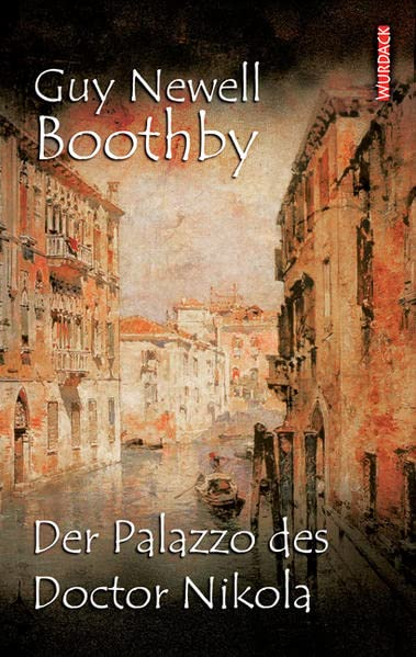 Boothby, Guy Newell - Der Palazzo des Doctor Nikola