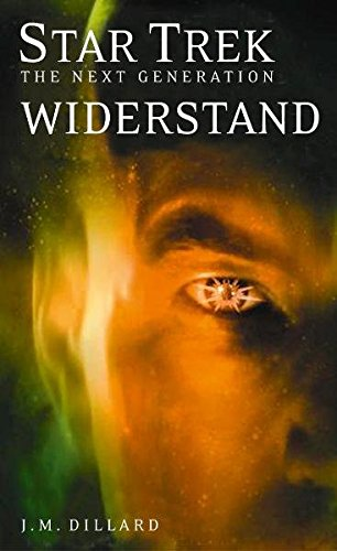 Dillard, J. M. - Star Trek - Next Generation: Widerstand