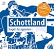 Schottland - Sagen und Legenden: Eine sagenhafte Reise durch die Highlands und Lowlands [Audiobook] [Audio CD]