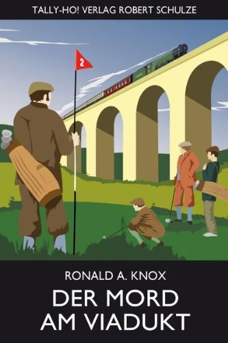 Ronald A. Knox - Der Mord am Viadukt