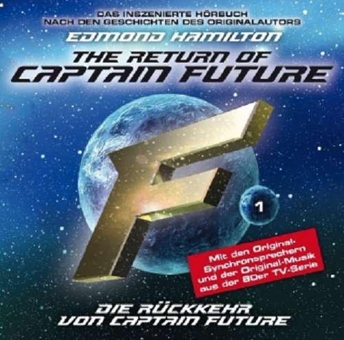 The Return of Captain Future: Die Rückkehr von Captain Future (Folge 1)