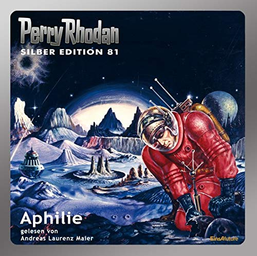Perry Rhodan - Aphilie (Silber Edition 81)