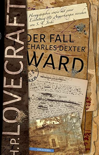 H. P. Lovecraft - Der Fall Charles Dexter Ward