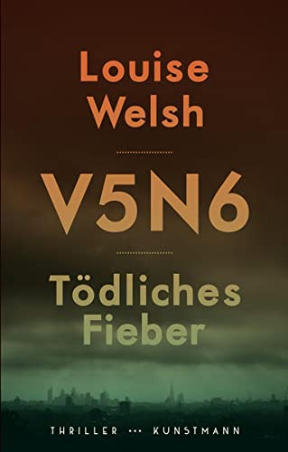 Louise Welsh - V5N6: Tödliches Fieber [Plague-Times-Trilogie 1]