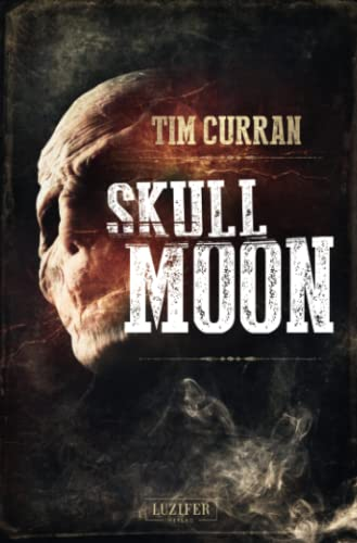 Tim Curran - Skull Moon