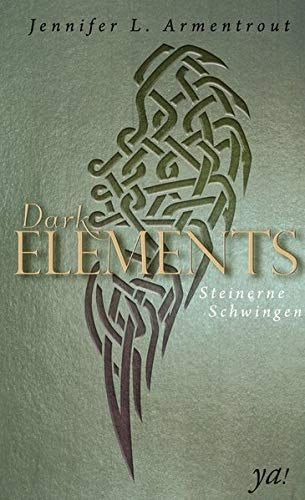 Jennifer L. Armentrout - Steinerne Schwingen (Dark Elements 1)