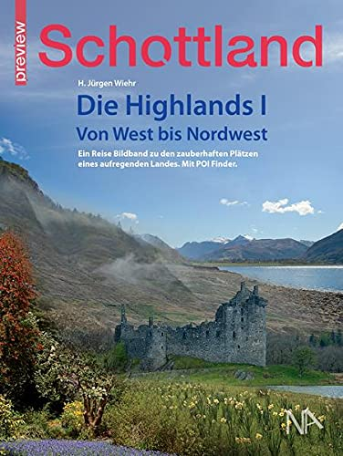 Schottland - Die Highlands I: Von West bis Nordwest (PREVIEW)