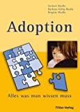 Adoption: Adoption, Alles was man wissen muss