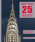 Bauwerke: New York 25: Bauwerke, die man sehen muss