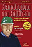 Poker: Harrington on Hold'em: Harrington on Hold'em. Expertenstrategie f�r No-Limit-Turniere. Band 2: Das Endspiel - Poker