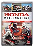 Fahrzeugtuning: Honda Meilensteine: Classic - Racing - Tuning