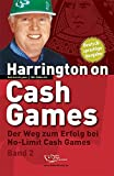 Poker: Harrington on Cash Games Band 2: Der Weg zum Erfolg bei No-Limit Cash Games - Poker